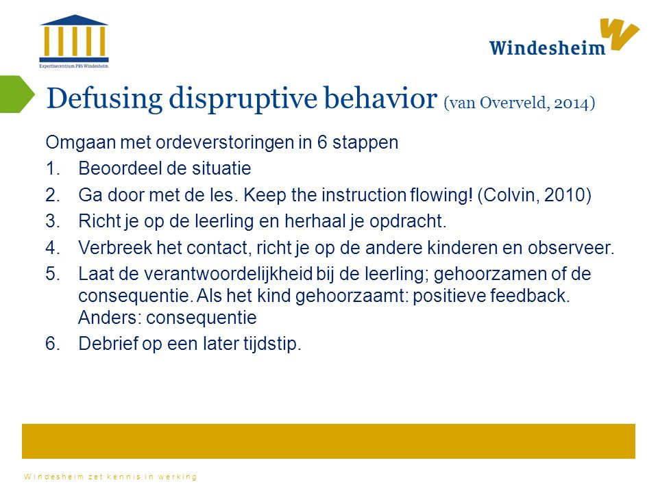 Defusing dispruptive behavior (van Overveld, 2014)
