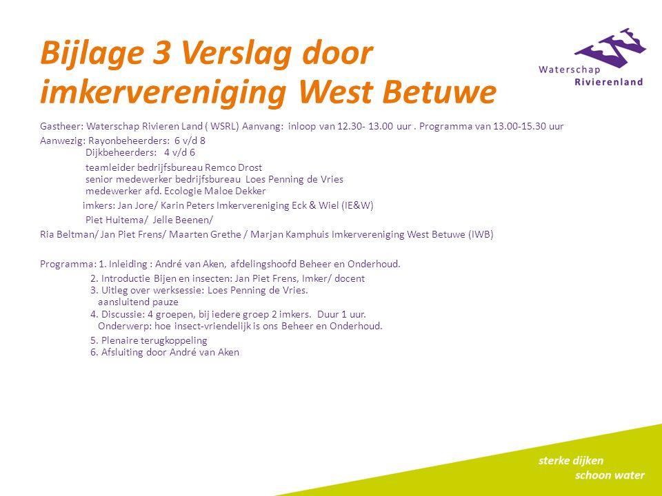 Bijlage 3 Verslag door imkervereniging West Betuwe