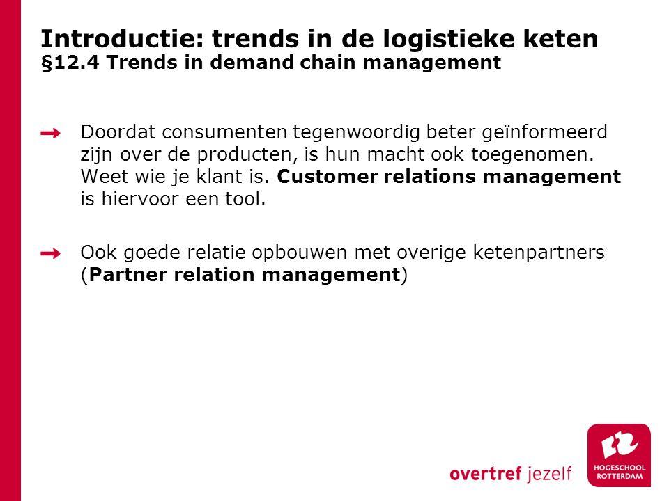 Introductie: trends in de logistieke keten §12