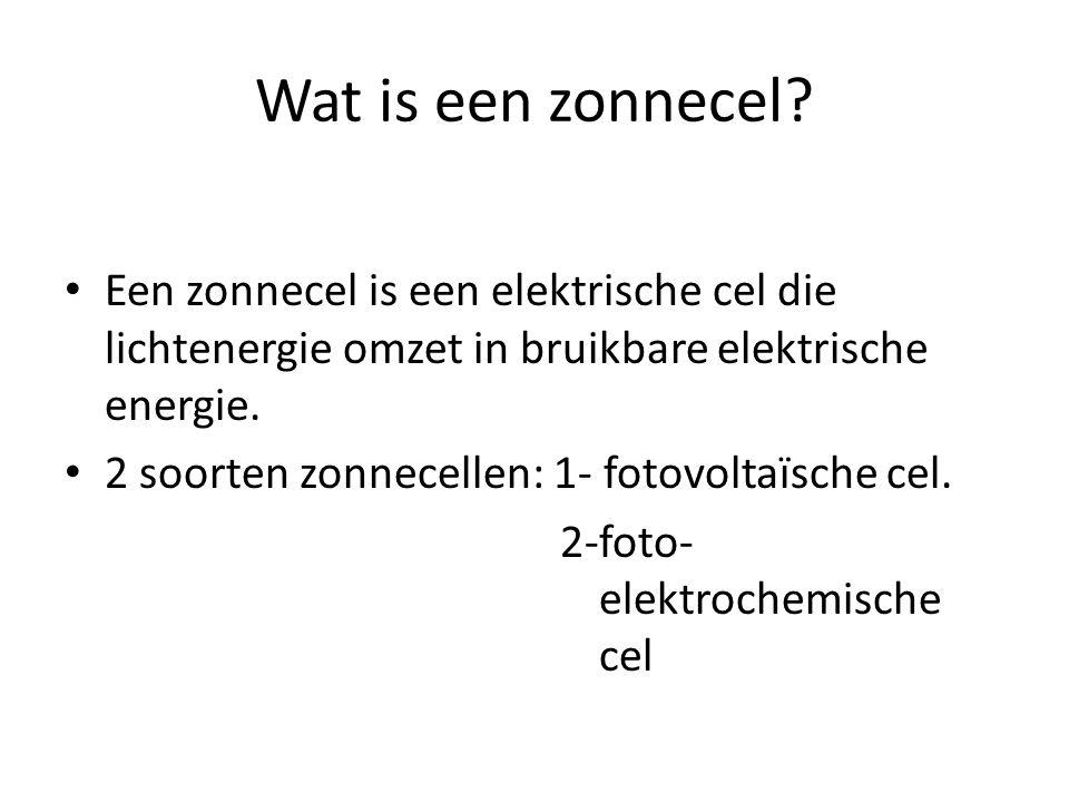 Wat is een zonnecel Een zonnecel is een elektrische cel die lichtenergie omzet in bruikbare elektrische energie.