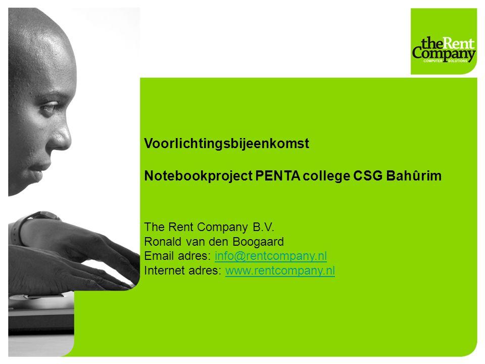Voorlichtingsbijeenkomst Notebookproject PENTA college CSG Bahûrim