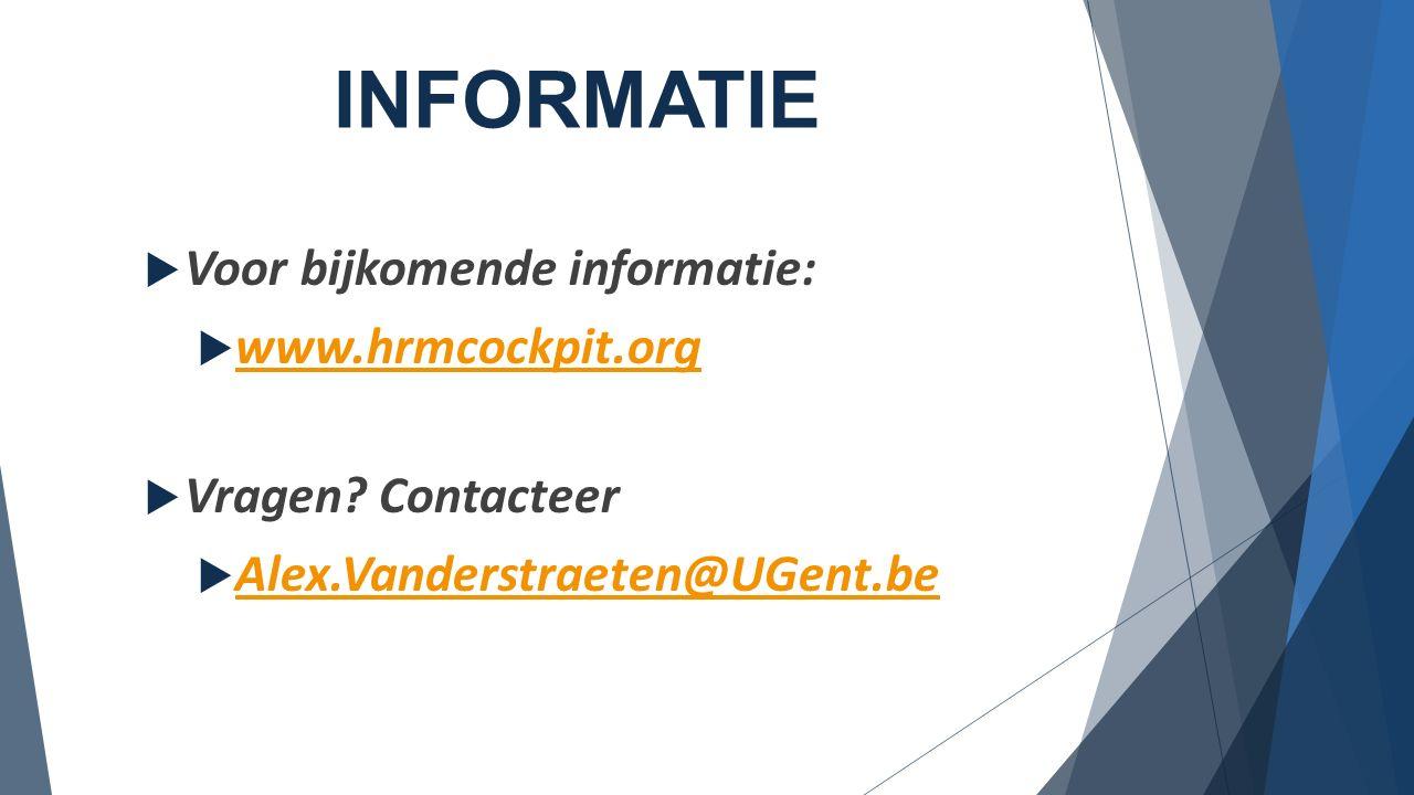 INFORMATIE Voor bijkomende informatie: www.hrmcockpit.org