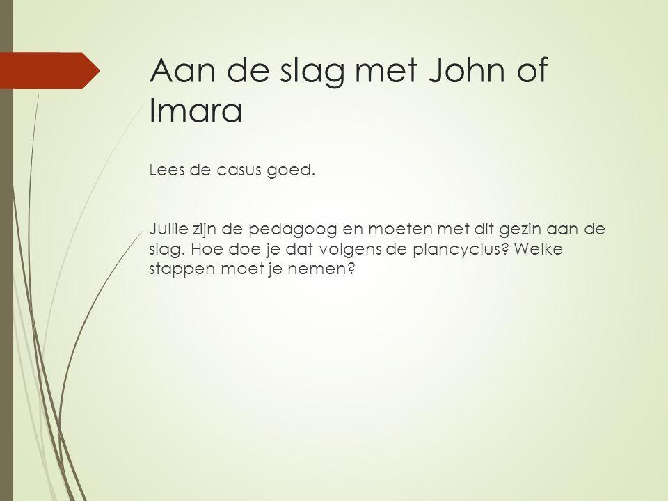 Aan de slag met John of Imara