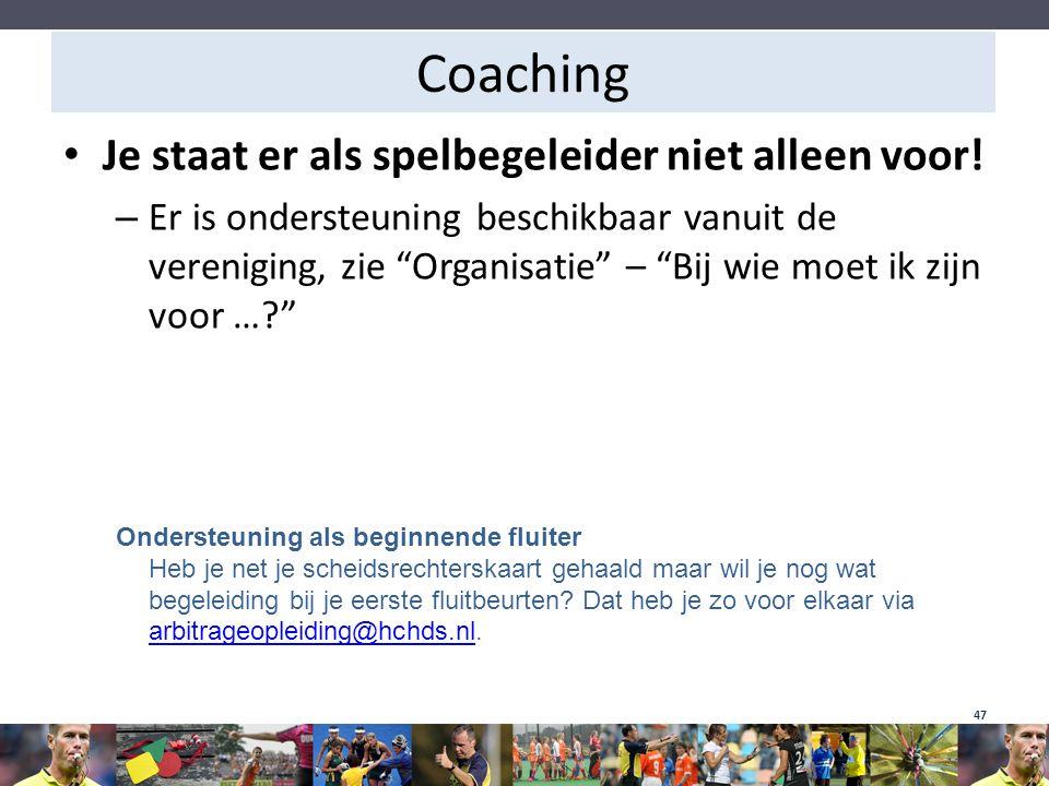 Coaching Je staat er als spelbegeleider niet alleen voor!
