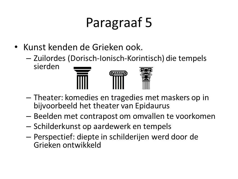 Paragraaf 5 Kunst kenden de Grieken ook.