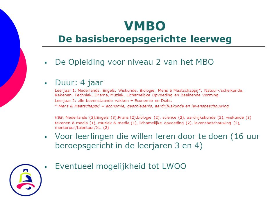 VMBO De basisberoepsgerichte leerweg