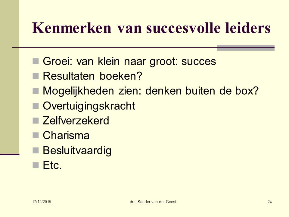 Kenmerken van succesvolle leiders