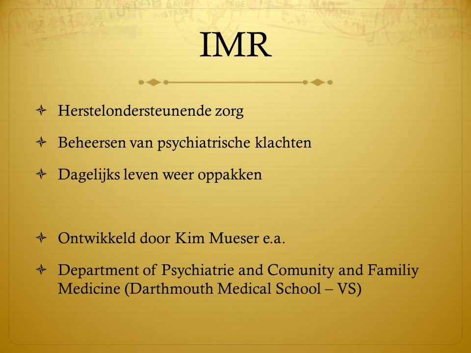 IMR Herstelondersteunende zorg Beheersen van psychiatrische klachten