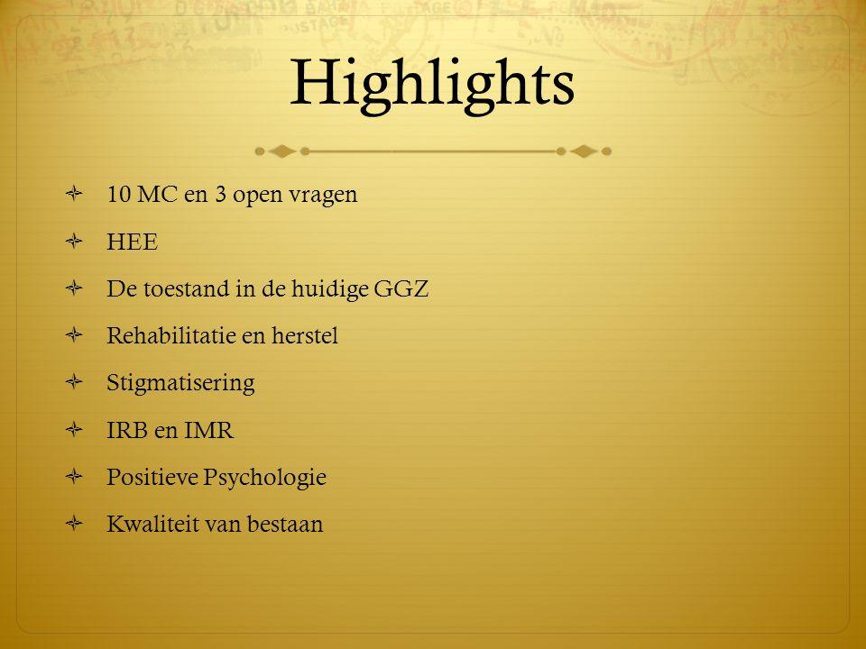 Highlights 10 MC en 3 open vragen HEE De toestand in de huidige GGZ