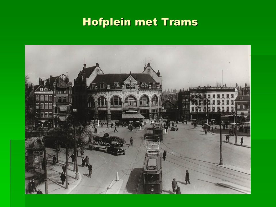 Hofplein met Trams