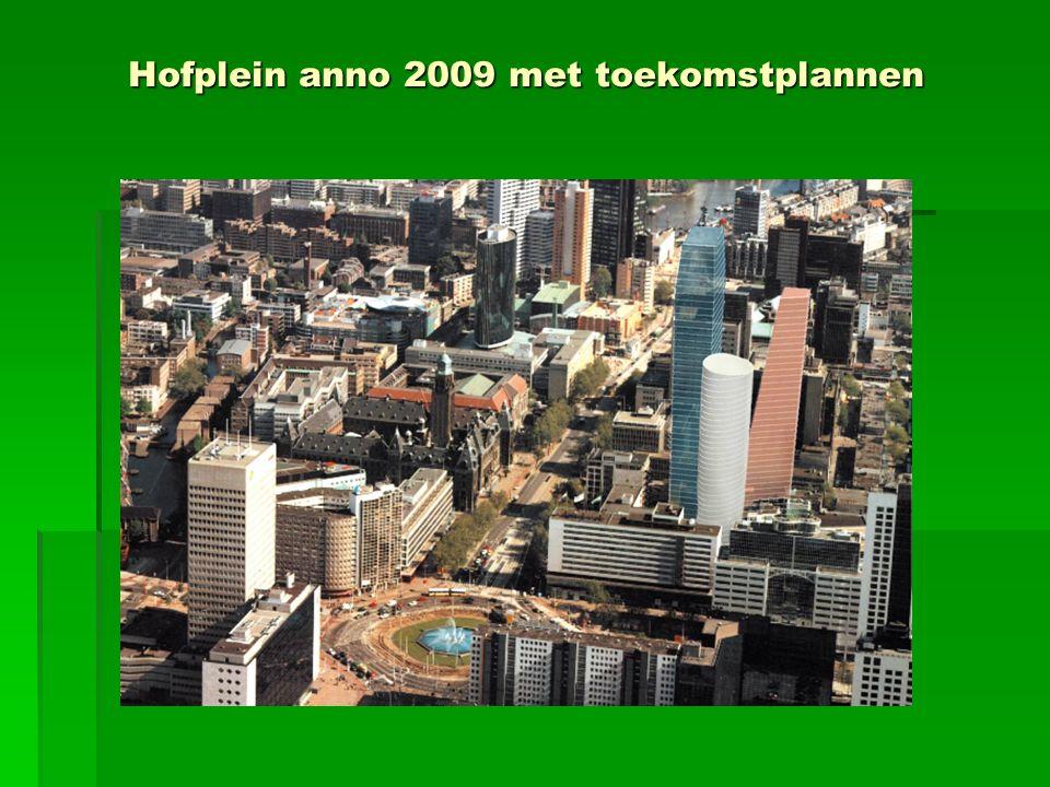 Hofplein anno 2009 met toekomstplannen