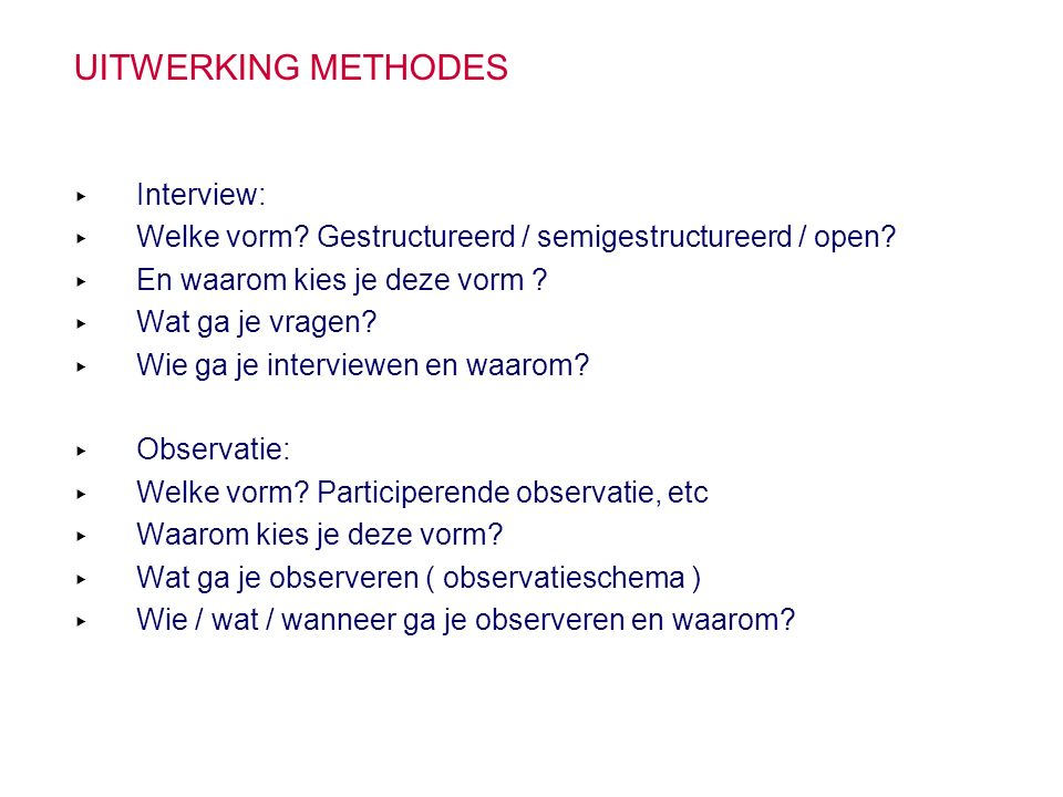 Uitwerking methodes Interview: