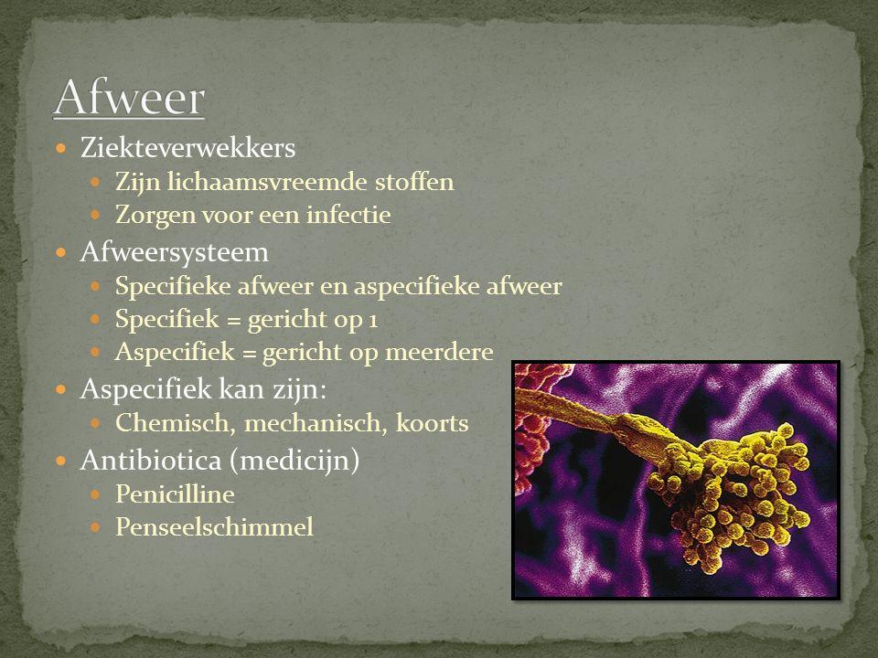 Afweer Ziekteverwekkers Afweersysteem Aspecifiek kan zijn:
