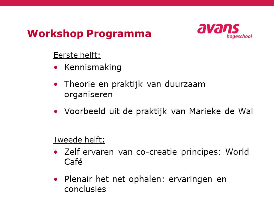 Workshop Programma Kennismaking