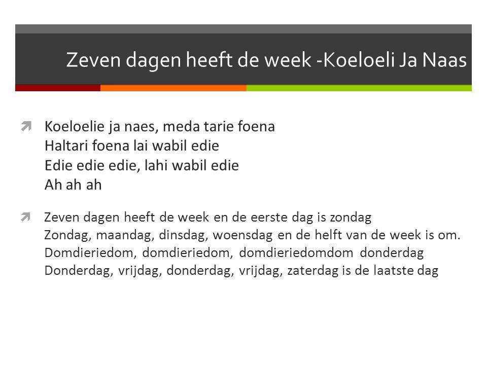 Zeven dagen heeft de week -Koeloeli Ja Naas