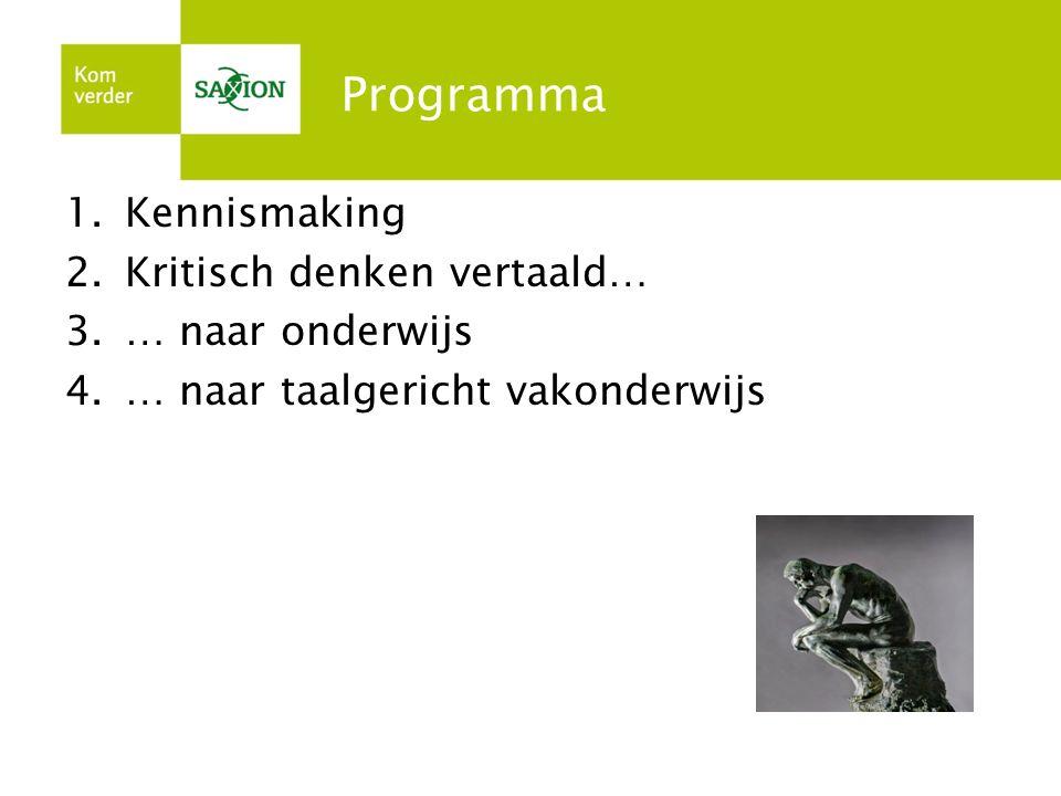 Programma Kennismaking Kritisch denken vertaald… … naar onderwijs