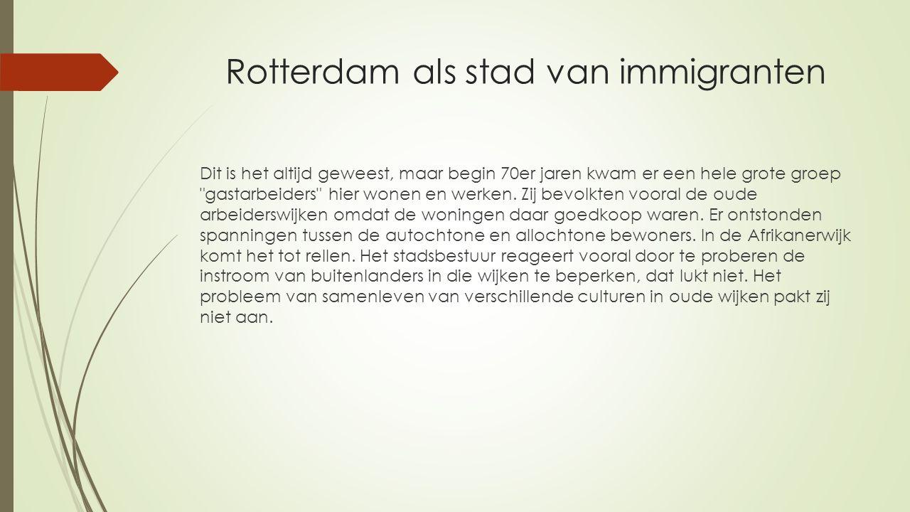 Rotterdam als stad van immigranten
