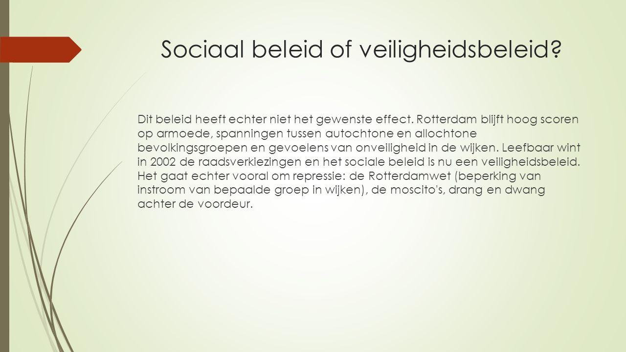 Sociaal beleid of veiligheidsbeleid