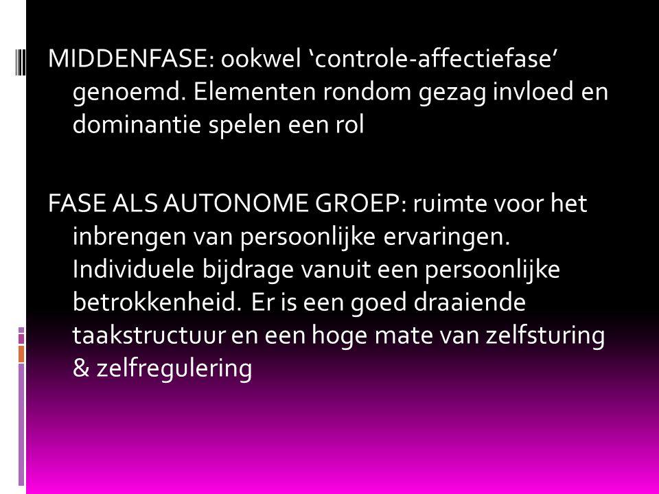 MIDDENFASE: ookwel 'controle-affectiefase' genoemd