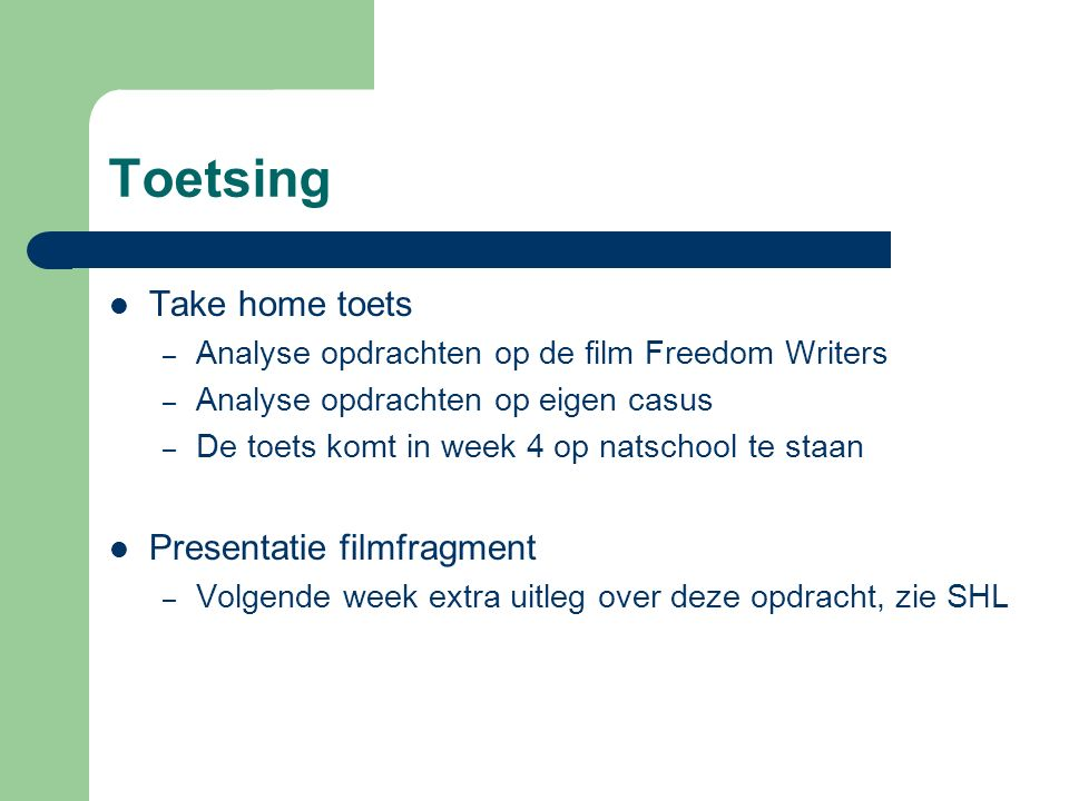 Toetsing Take home toets Presentatie filmfragment