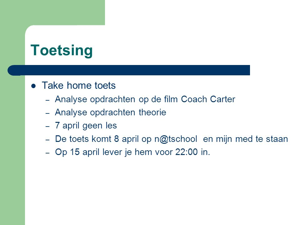 Toetsing Take home toets Analyse opdrachten op de film Coach Carter