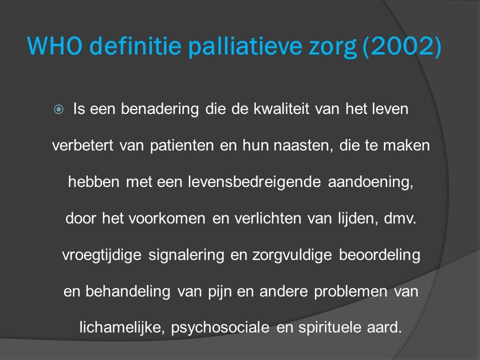 WHO definitie palliatieve zorg (2002)