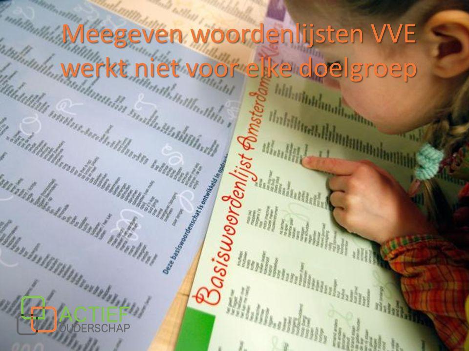 Meegeven woordenlijsten VVE werkt niet voor elke doelgroep