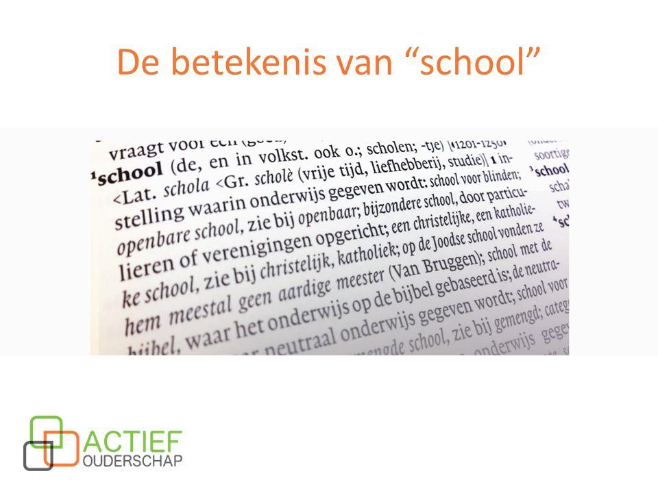 De betekenis van school