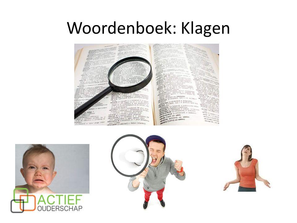 Woordenboek: Klagen