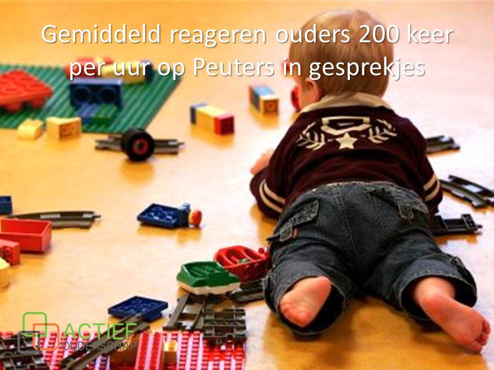 Gemiddeld reageren ouders 200 keer per uur op Peuters in gesprekjes
