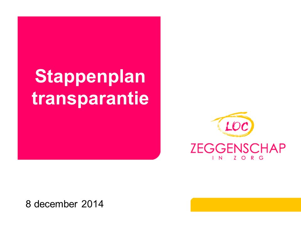 Stappenplan transparantie
