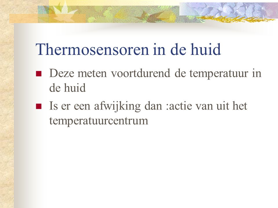 Thermosensoren in de huid