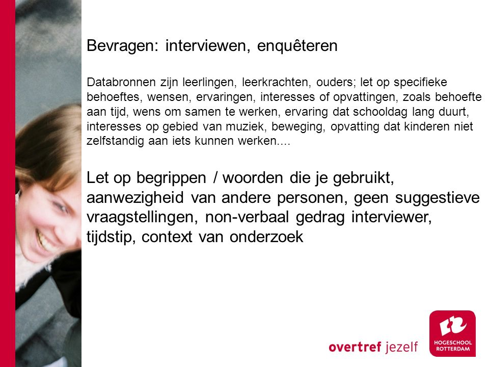 Bevragen: interviewen, enquêteren