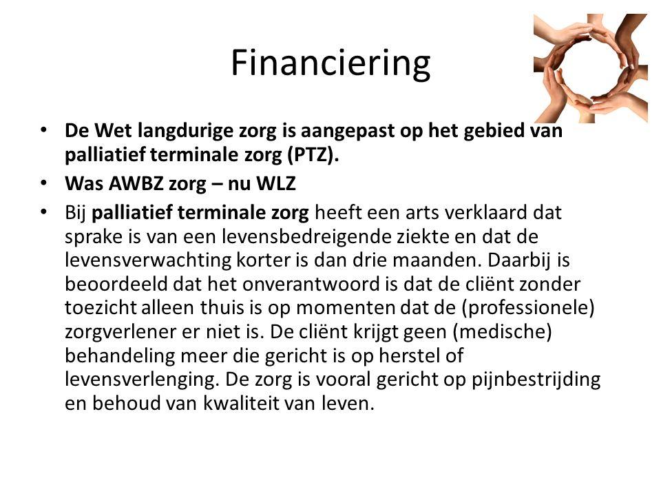 Financiering De Wet langdurige zorg is aangepast op het gebied van palliatief terminale zorg (PTZ).