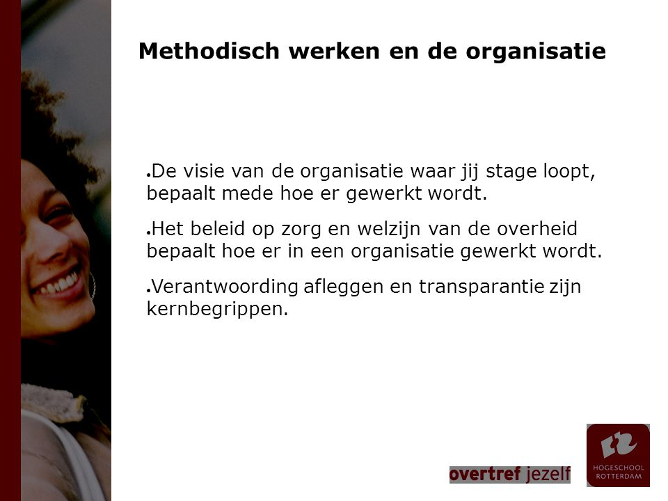 Methodisch werken en de organisatie