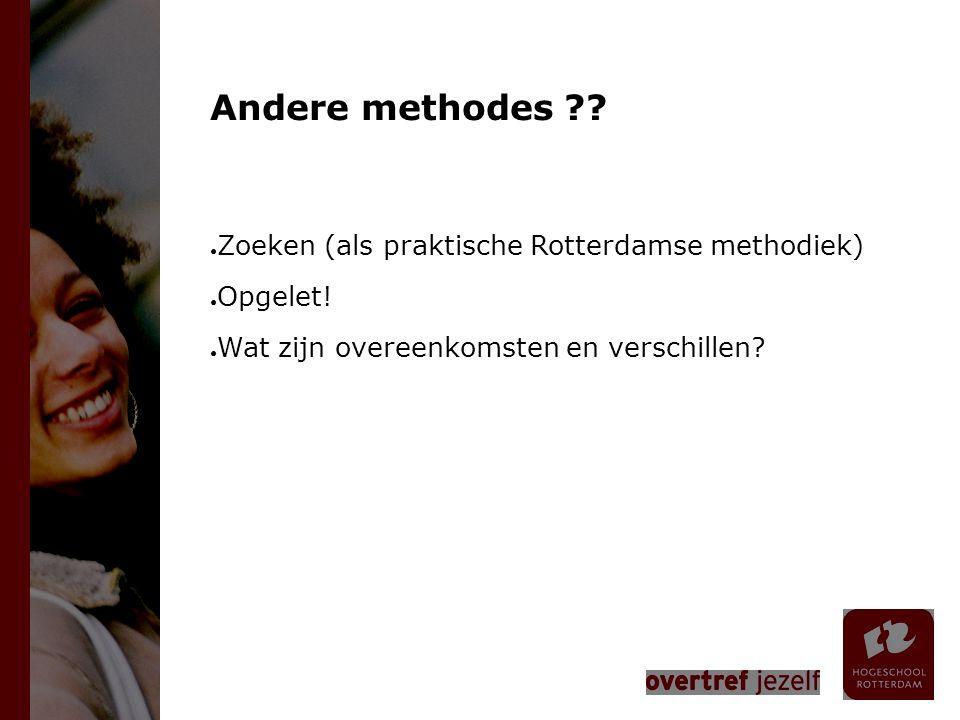 Andere methodes Zoeken (als praktische Rotterdamse methodiek)