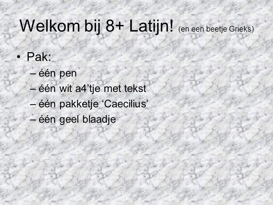 Welkom bij 8+ Latijn! (en een beetje Grieks)