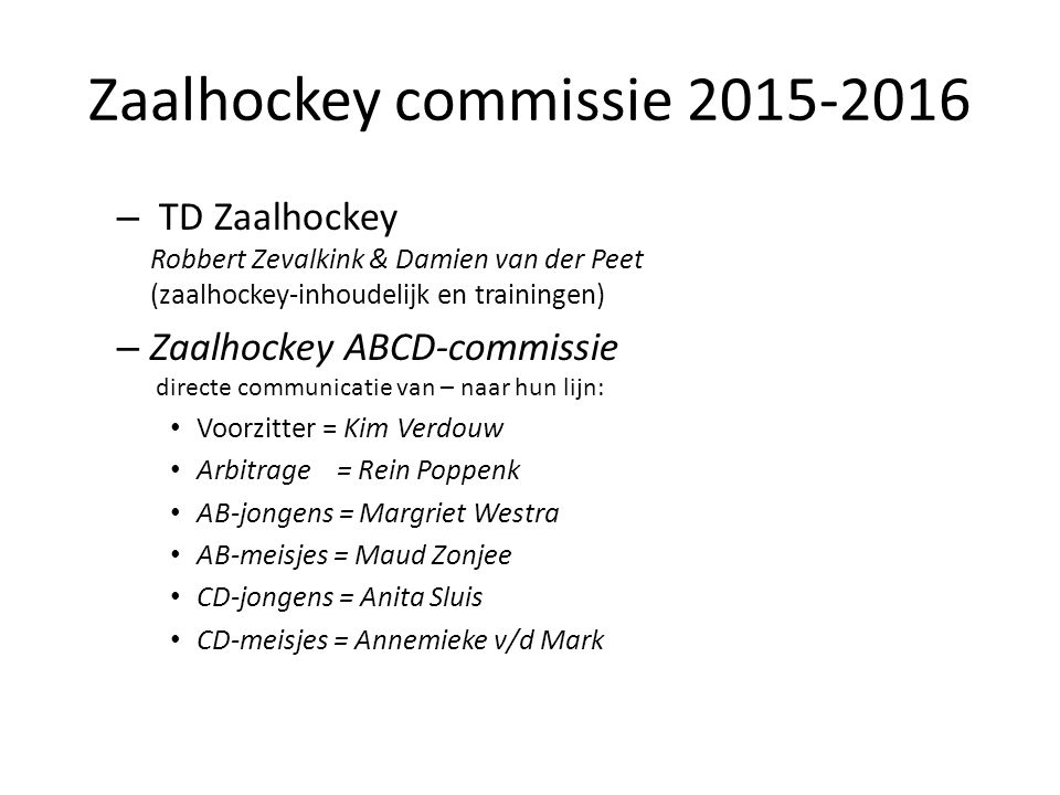 Zaalhockey commissie 2015-2016