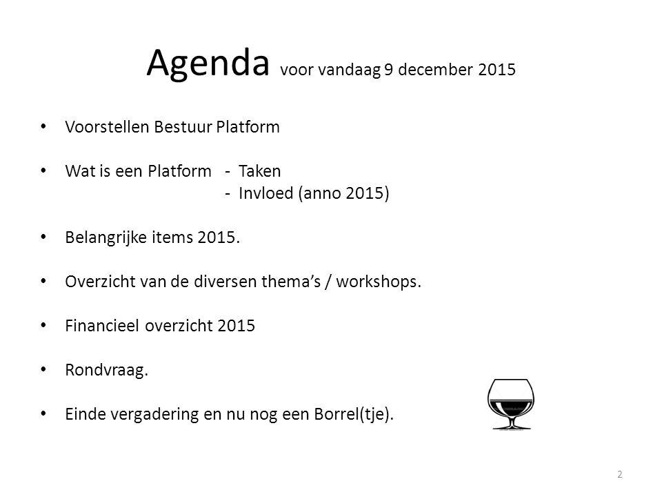 Agenda voor vandaag 9 december 2015