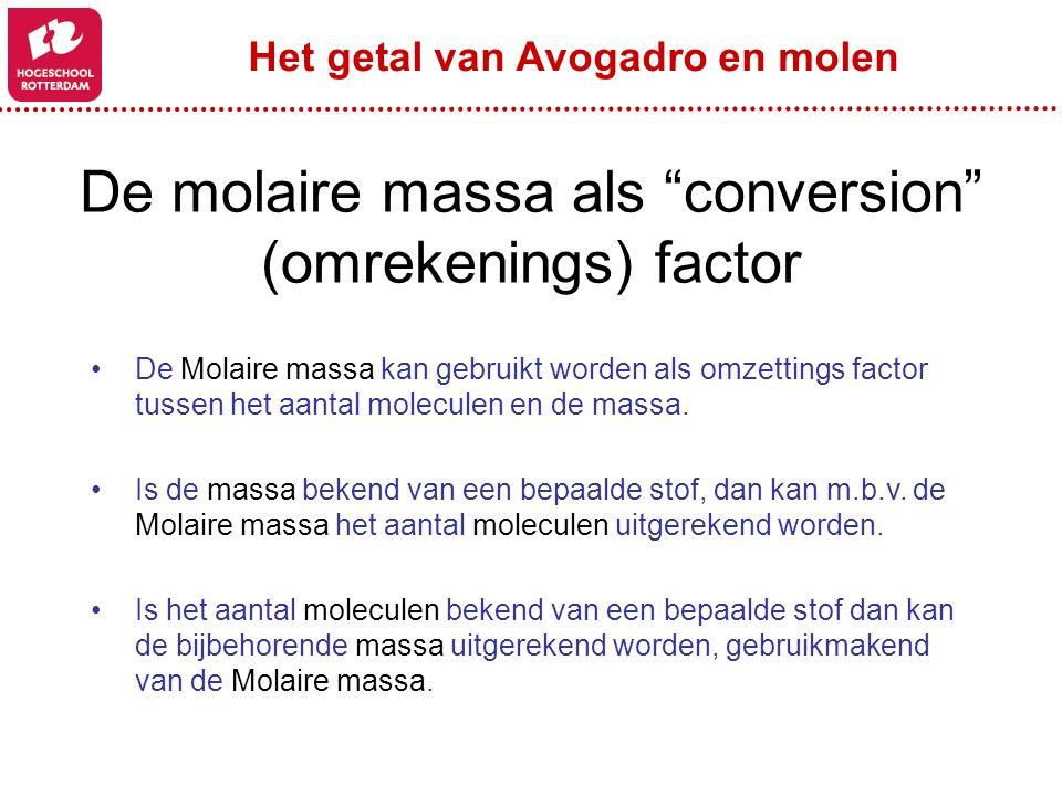 De molaire massa als conversion (omrekenings) factor