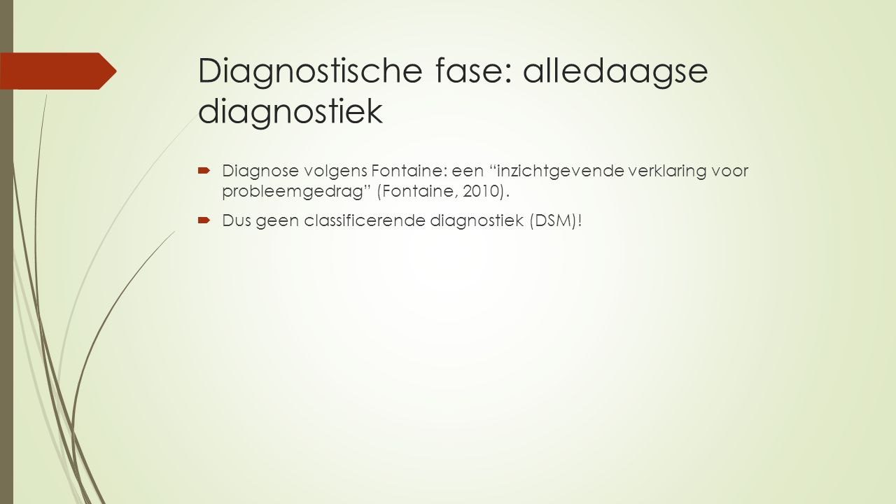 Diagnostische fase: alledaagse diagnostiek
