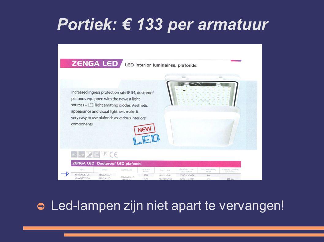 Portiek: € 133 per armatuur