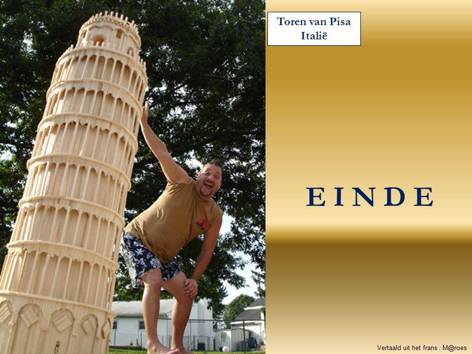 Toren van Pisa Italië E I N D E Vertaald uit het frans : M@roes