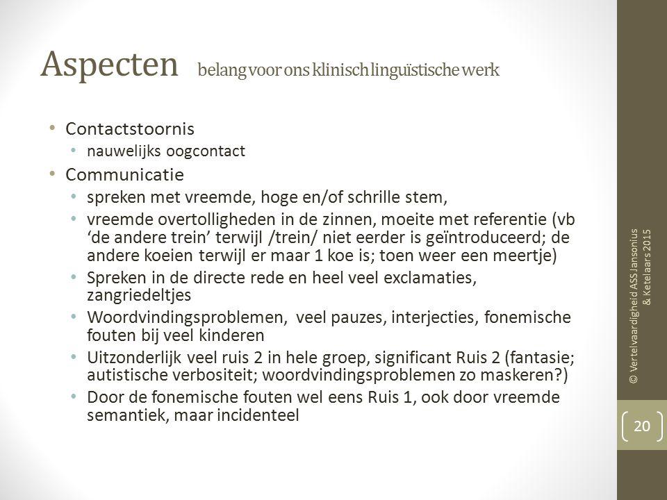 Aspecten belang voor ons klinisch linguïstische werk