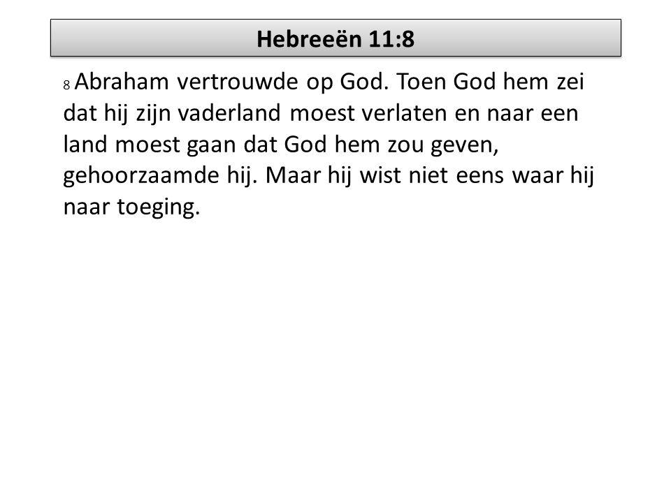 Hebreeën 11:8