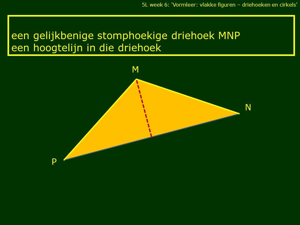 een gelijkbenige stomphoekige driehoek MNP
