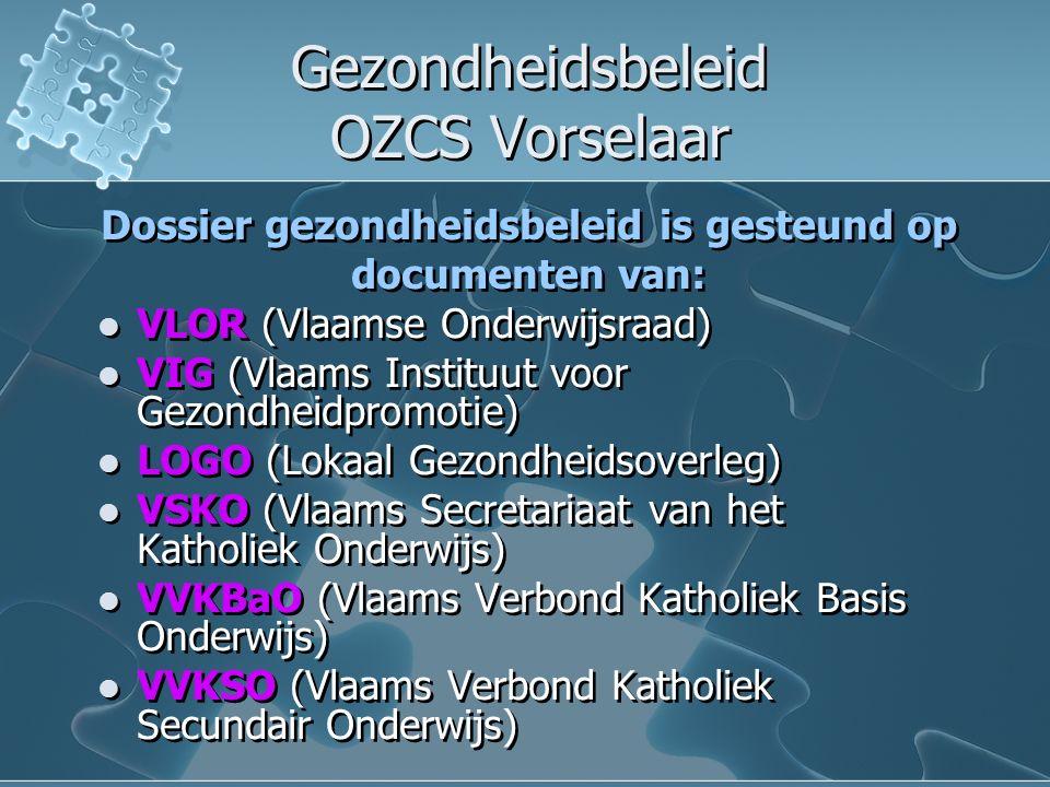 Gezondheidsbeleid OZCS Vorselaar