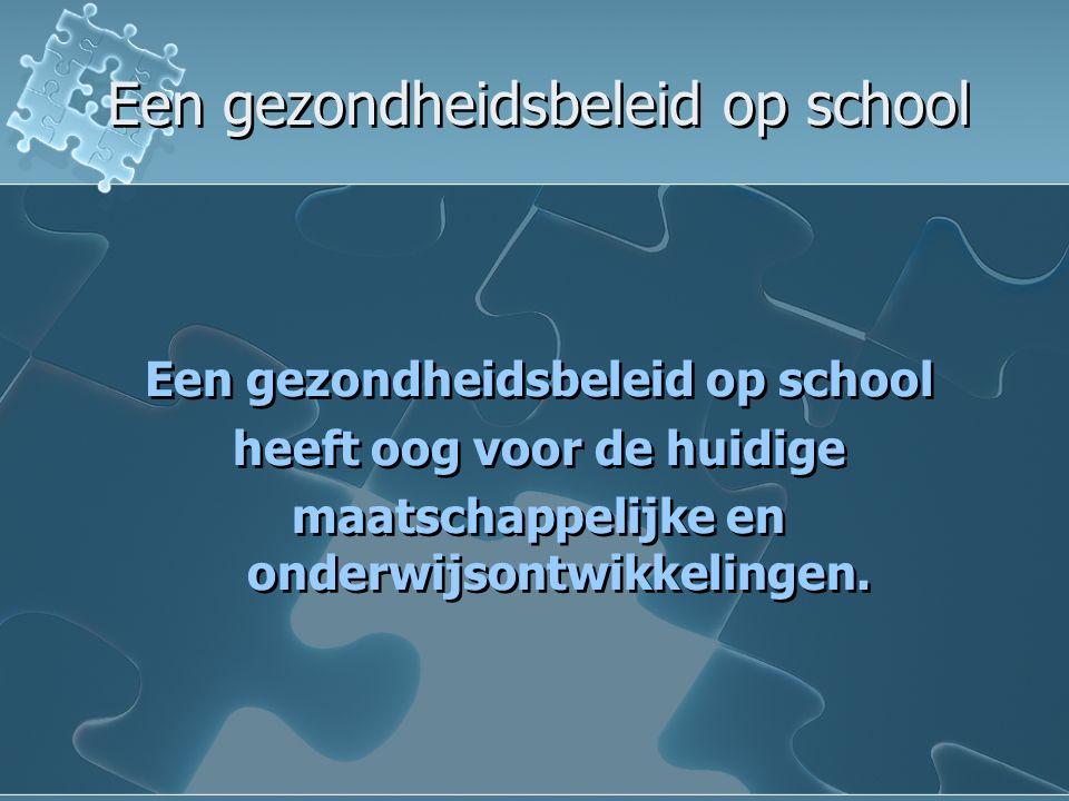 Een gezondheidsbeleid op school