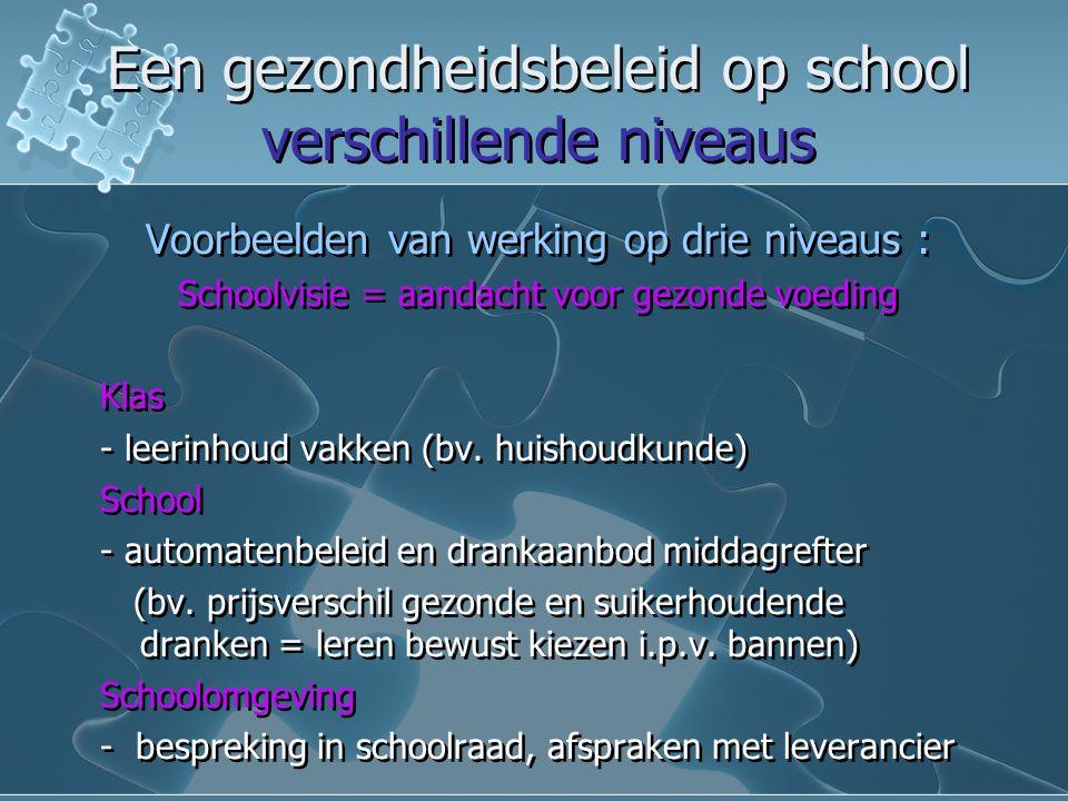 Een gezondheidsbeleid op school verschillende niveaus