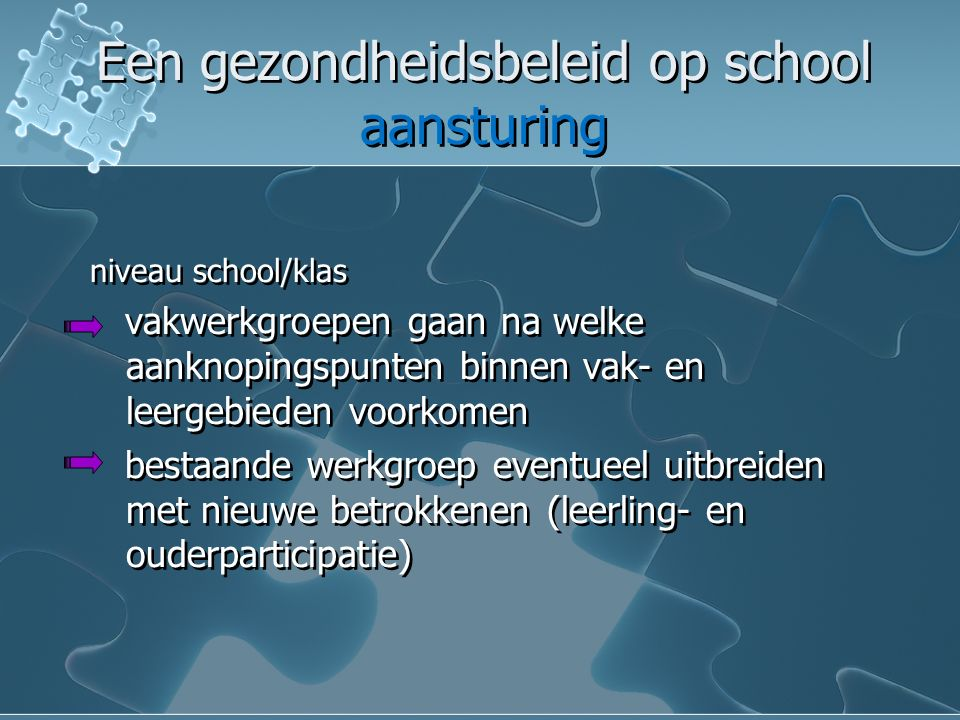 Een gezondheidsbeleid op school aansturing